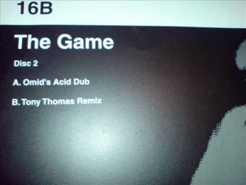 16B The Game Omid's Acid Dub смотреть онлайн без регистрации