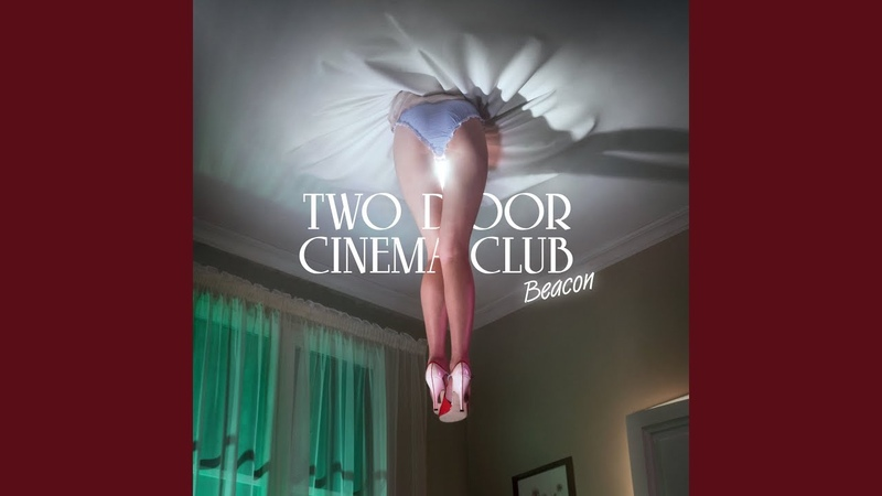Wake Up · Two Door Cinema Club