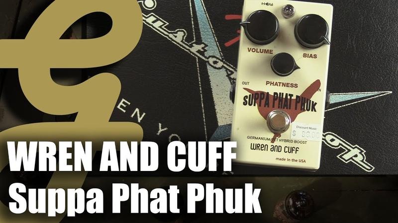 Wren and Cuff Suppa Phat Phuk Germanium Boost