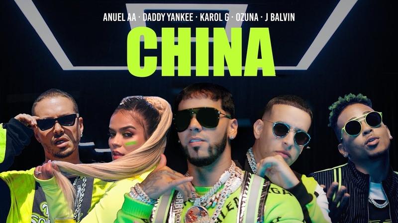Anuel AA Daddy Yankee Karol G Ozuna J Balvin China Video Oficial