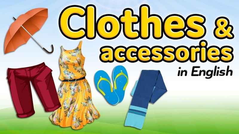 Clothes and accessories in English - Garment vocabulary