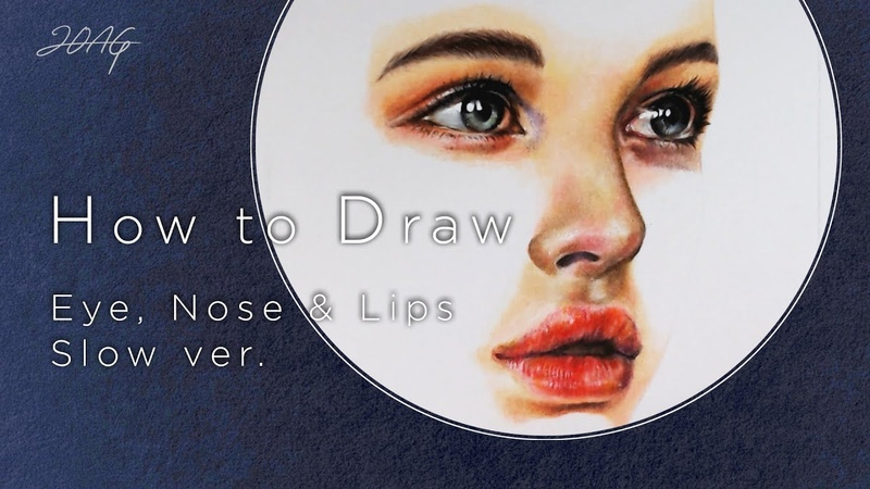 Partial English sub How to Draw Eye Nose Lips Face Slow Ver 눈 코 입 그리기 느린버전