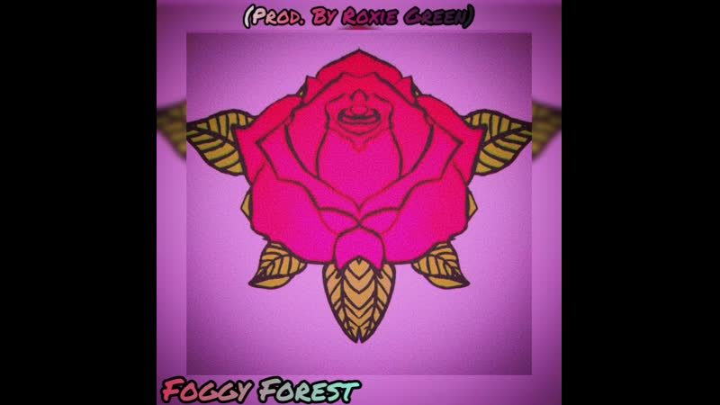 Foggy Forest (prod. by Roxie Green)