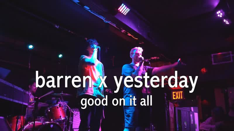 Barren yesterday - good on it all [Official Concert Video] (prod. voka suprghst)