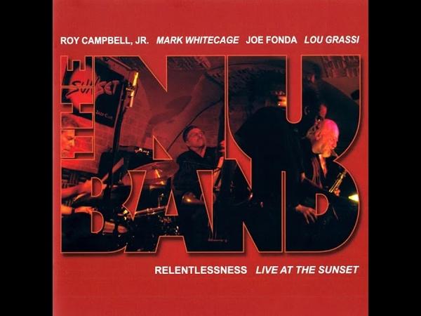 The Nu Band Campbell Lou Grassi Fonda Whitecage Seventh Heaven Relentlessness ☆☆☆☆☆