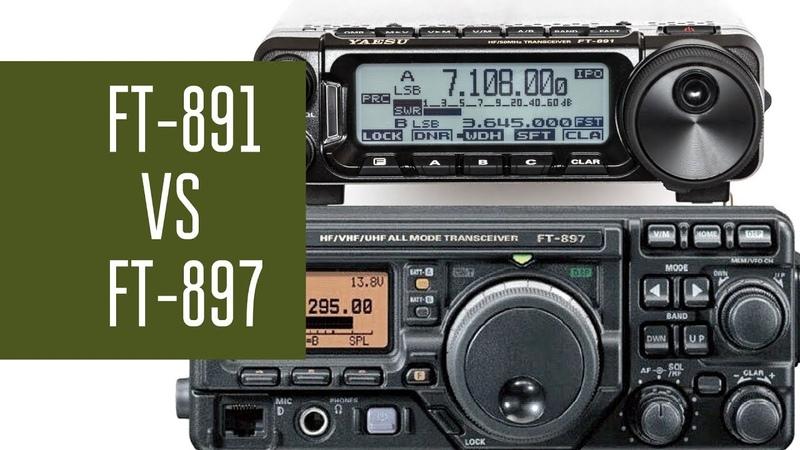 Yaesu FT 891 и FT 897 Сравнение работы трансиверов при радиосвязи из полей
