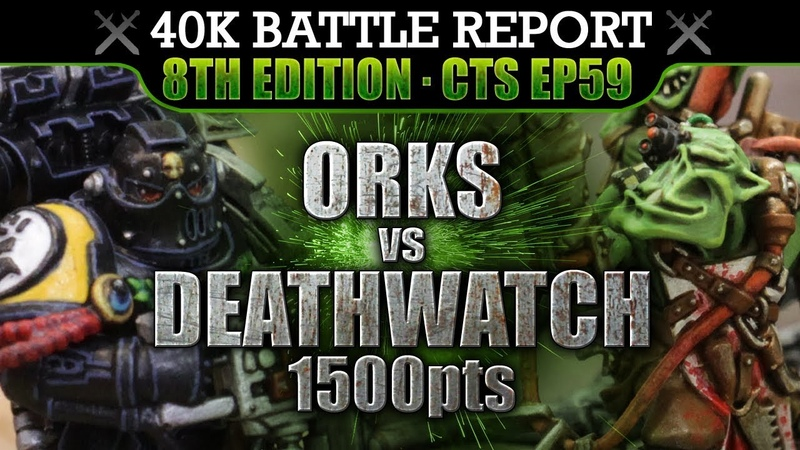 Orks vs Deathwatch Space Marines Warhammer 40K Battle Report 8th Ed CTS59 FINDERZ KEEPERZ! 1500pts