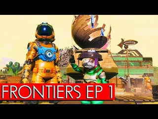 No Man's Sky Frontiers Gameplay 2021 Episode 1: Getting Started and Finding a Settlement