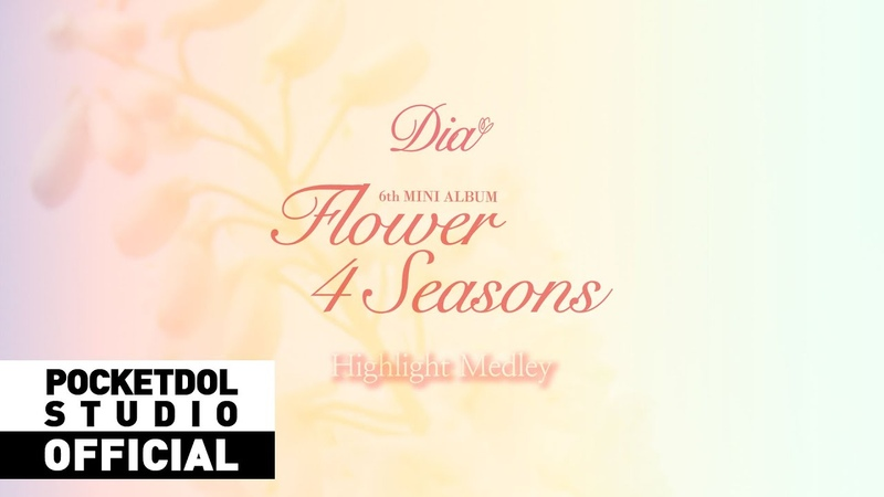 DIA 다이아 6th MINI ALBUM 'Flower 4 Seasons' Highlight Medley