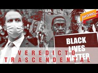 Promo - Detrás de la Razón; Caso Floyd: Veredicto trascendental