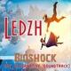 Ledzh - Bioshock (My Alternative Soundtrack)