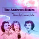 The Andrews Sisters with Orchestra - Chattanooga Choo Choo