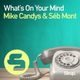 Mike Candys, Séb Mont - What's on Your Mind
