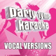 Party Tyme Karaoke - Anywhere (Made Popular By Rita Ora) [Vocal Version]
