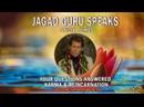 Share A Mic Kirtan The Movement JAGAD GURU SPEAKS Your Questions Answered Karma Reincarnation