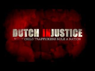 Dutch Injustice: When Child Traffickers Rule A Nation