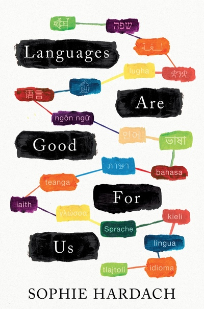 Languages Are Good for Us by Sophie Hardach UserUpload.Net