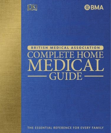 BMA Complete Home Medical Guide - DK