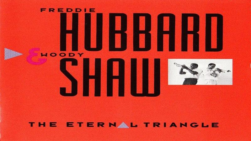 Freddie Hubbard Woody Shaw Tomorrow's Destiny