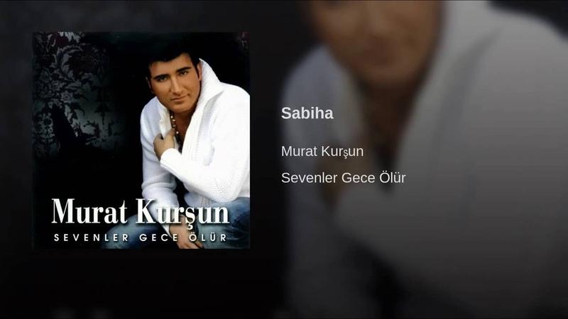 Sabiha ♫ Murat Kurşun ♫ Muzik Video ♫ Official смотреть онлайн без регистрации