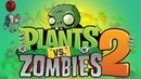 Растения против Зомби 2 / Страшные / Прикольные / Веселые / Plants vs Zombies 2