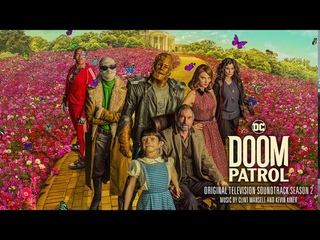 Doom Patrol S2 Official Soundtrack | Full Album - Clint Mansell & Kevin Kiner | WaterTower