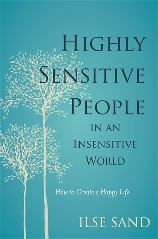 Ilse Sand] Highly Sensitive People in an Insensit