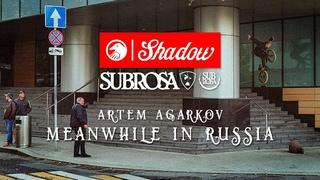 Artem Agarkov - Meanwhile in Russia