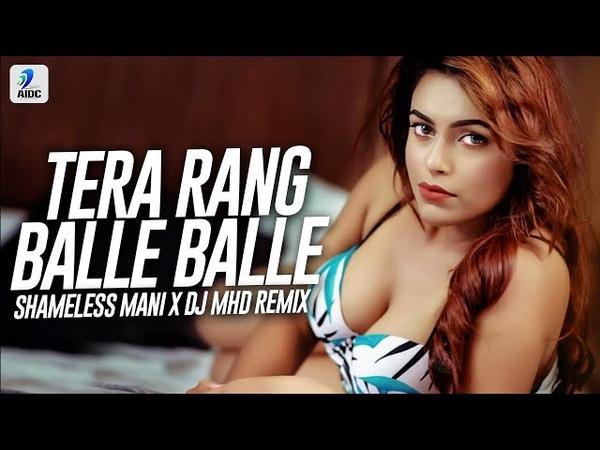 Tera Rang Balle Balle Remix Shameless Mani X DJ MHD Soldier I Bobby Deol Preity Zinta