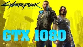 Cyberpunk 2077 – GTX 1080   Ultra Settings   1080p FPS Performance