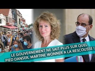 Un gouvernement qui ne sait plus sur quel pied danser, Martine Wonner à la rescousse!