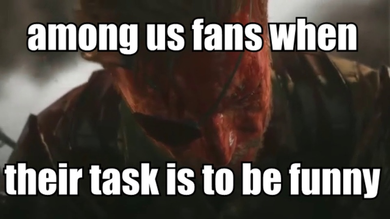 Among us fans when their task is to be funny