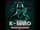 K Maro Femme Like U Drive de luxe Upfinger Remix