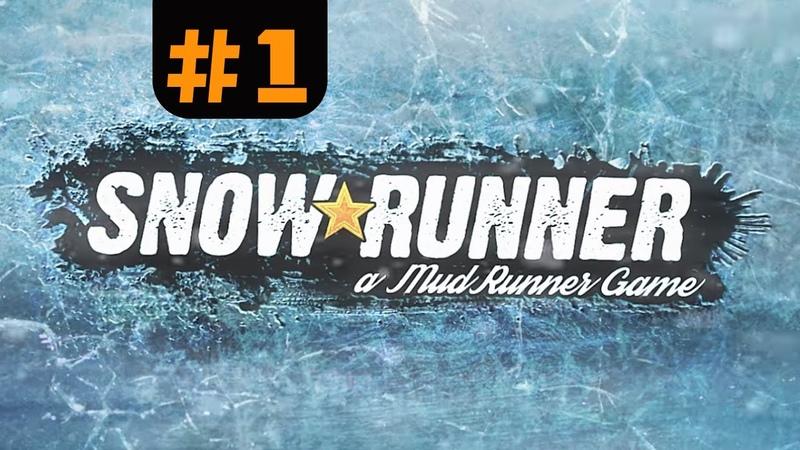 SnowRunner прохождение 1