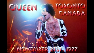 Queen - Live in Toronto (November 21st, 1977) - PREVIOUSLY UNCIRCULATED
