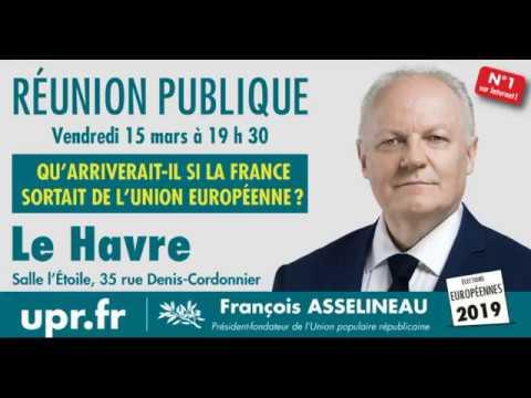Asselineau au Havre : Une vie libre après le FREXIT